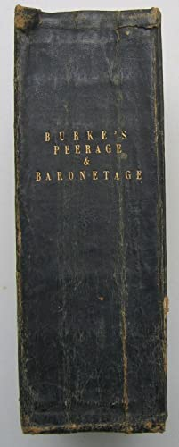 A Genealogical and Heraldic Dictionary of the Peerage and Baronetage of the British Empire, Seven...