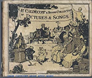R. CALDECOTT'S SECOND COLLECTION OF PICTURES AND: Caldecott, Randolph