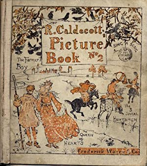 R. Caldecott's Picture Book No 2, (The Farmer's Boy, Sing a Song of Sixpence, The Jovial ...