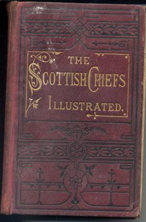 The Scottish Chiefs; Illustrated