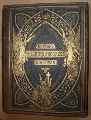 The Pilgrim's Progress; The Holy War; Visions: Bunyan, John. (Rev.