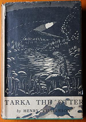 TARKA THE OTTER : His Joyful Water-Life and Death in the Country of the Two Rivers