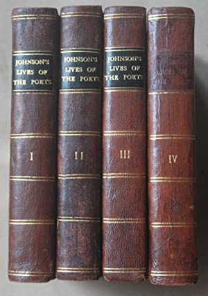THE LIVES OF THE MOST EMINENT ENGLISH POETS; with Critical Observations on Their Works. In Four V...
