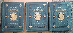 The Plays of William Shakespeare, Illustrated. Complete: Shakespeare, William (