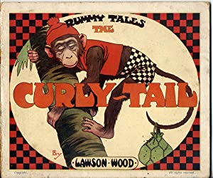 The Curly Tail (Rummy Tales): Wood, Lawson