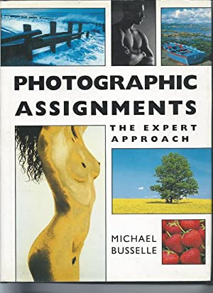 PHOTOGRAPHIC ASSIGNMENTS, the Expert Approach