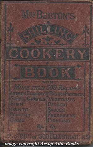 THE ENGLISHWOMAN'S COOKERY BOOK. Being a Collection: Beeton, Mrs Isabella