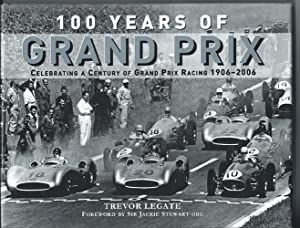 100 YEARS OF GRAND PRIX : Celebrating: Legate, Trevor