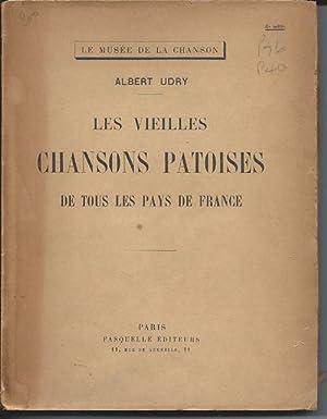 LES VIEILLES CHANSONS PATOISES De Tous Le: Urdy, Albert