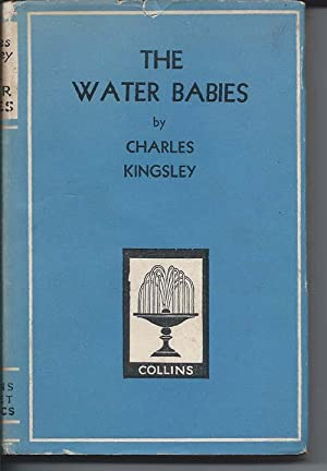 THE WATER BABIES and SELECTED POEMS: Kingsley, Charles