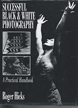 Successful Black and White Photography : A Practical Handbook