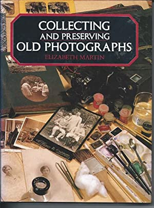 Collecting and Preserving Old Photographs