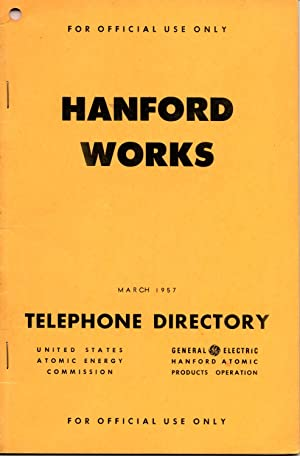 HANFORD WORKS TELEPHONE DIRECTORY MARCH 1957