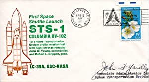 SPACE SHUTTLE LAUNCH POSTAL COVER SIGNED BY JOHN F. YARDLEY