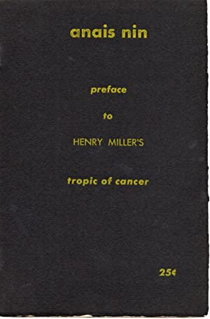 PREFACE TO HENRY MILLER'S TROPIC OF CANCER