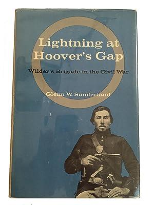 Lightning at Hoover's Gap;: The story of: Glenn W Sunderland