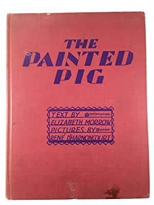 The Painted Pig: A Mexican Picture Book: Elizabeth Morrow