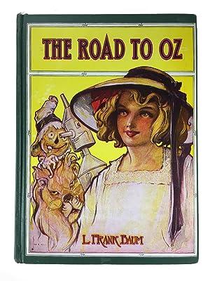 The Road to Oz: Baum , L.