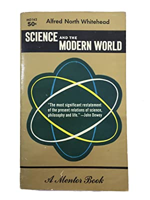 Science and the Modern World: Lowell Lectures: Alfred North Whitehead