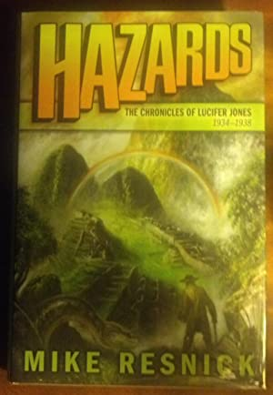 Hazards: The Chronicles of Lucifer Jones 1934-1938: Resnick, Mike