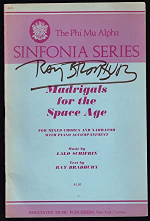 Madrigals for the Space Age: Ray Bradbury