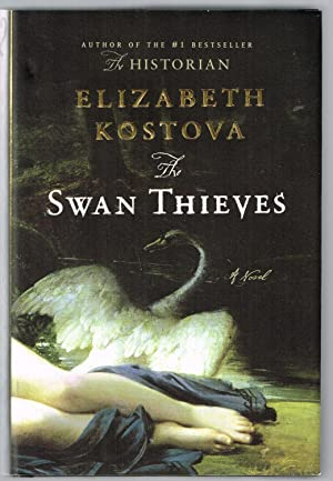The Swan Thieves: A Novel (Hardcover)