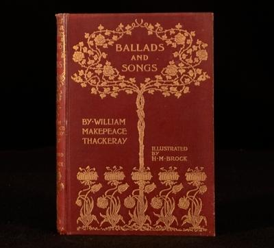 Ballads and Songs William Makepeace Thackeray; illustrated by H. M. Brock Very Good Hardcover