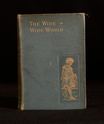 The Wide Wide World By Elizabeth Wetherell Susan Warner London