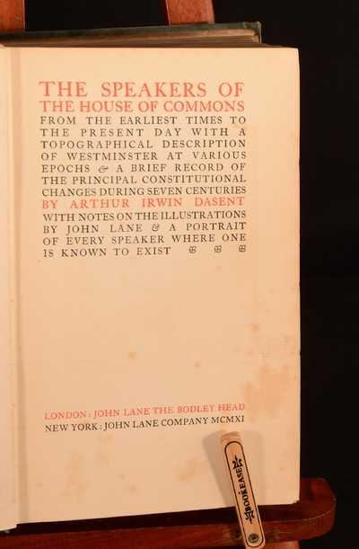 The Speakers of the House of Commons from the Earliest Times to the Present Day with a Topographical Description of Westminster at Various Epochs & a An informative guide documenting the history of the speakers of the House of Commons, with illustrations of portraits throughout. The Speakers of the