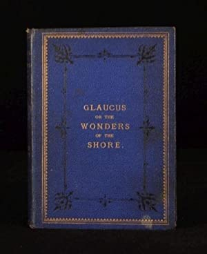 Glaucus, or Wonders of the Shore: Charles Kingsley