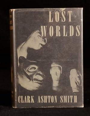 Lost Worlds: Clark Ashton Smith