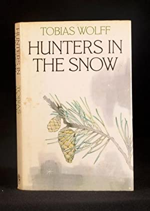 Hunters in the Snow: Tobias Wolff