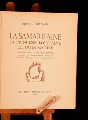 La Samaritaine: Edmond Rostand [illustrations by Sylvain Sauvage]