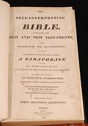 The Self-Interpreting Bible: the Late Rev. John Brown