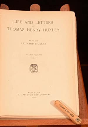 Life and Letters of Thomas H. Huxley.: Leonard Huxley