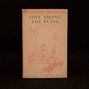 Love Among The Ruins: Evelyn Waugh