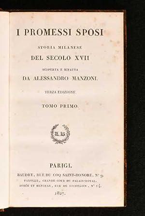 I Promessi Sposi Storia Milanese del Secolo: Alessandro Manzoni