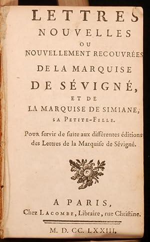 Lettres Nouvelles ou Nouvellement Recouvrees de la: Marie de Rabutin-Chantal,