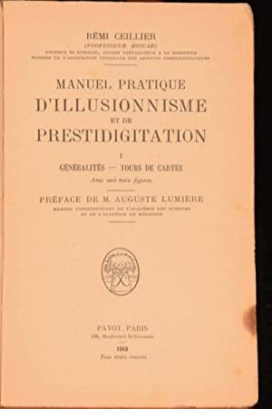 Manuel Pratique D'Illusionisme et de Prestidigitation: Remi Ceillier