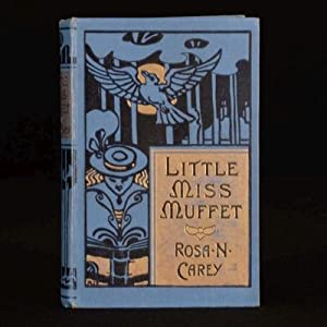 Little Miss Muffet: Rosa Nouchette Carey