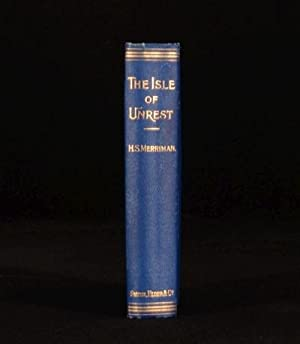 The Isle of Unrest: Henry Seton Merriman