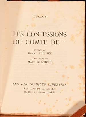 Les Confessions Du Comte De ***: Duclos [Charles Pinot Duclos]