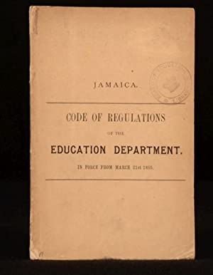 Jamaica Code of Regulations of the Education: Minstry of Education