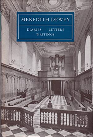 Meredith Dewey. Diaries, Letters and Writings: Grimstone, A.V.