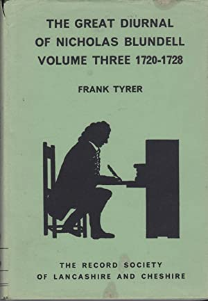 The Great Diurnal of Nicholas Blundell of: Tyrer, Frank
