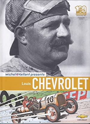 Michel Vaillant Presents Louis Chevrolet: Van Vliet, Pierre: