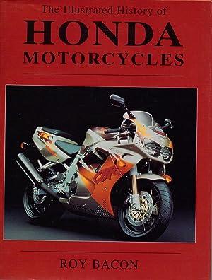 The Illustrated History of Honda Motorcycles: Bacon Roy