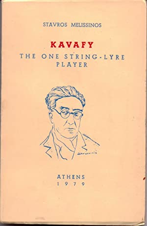 Kavafy the One String-Lyre Player: Melissinos, Stavros