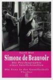 Simone de Beauvoir. Die Psychographie einer Intellektuellen