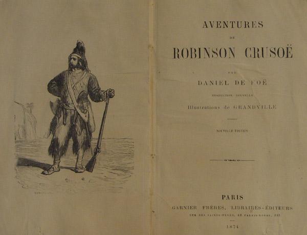 Aventures de Robinson Crusoe. Traduction nouvelle. Illustrations: Defoe, Daniel